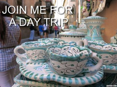 JOIN ME FOR A DAY TRIP