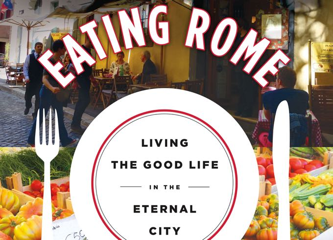 eating rome {my new book is out!!!}